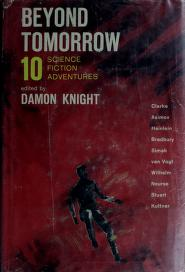 Cover of: Beyond tomorrow | Damon Knight