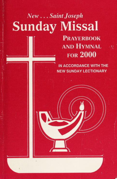 St. Joseph Sunday Missal and Hymnal for 2000 by Catholic Book Publishing Co